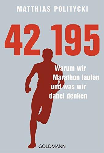 42,195 – Warum wir Marathon laufen und was wir dabei denken