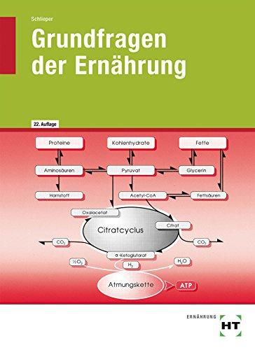 Grundfragen der Ernährung: Lehrbuch